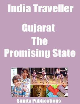 India Traveller: Gujarat the Promising State