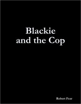 Blackie and the Cop