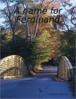 A Name for Ferdinand
