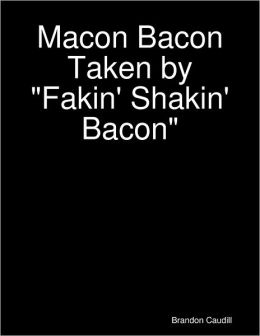 Macon Bacon Taken by