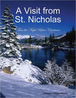 A Visit from St. Nicholas - Twas the Night Before Christmas