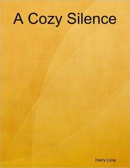 A Cozy Silence