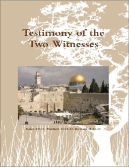 Testimony of the Two Witnesses
