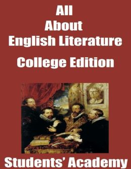 All About English Literature: College Edition