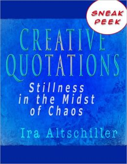 Creative Quotations: Stillness in the Midst of Chaos, Sneak Peek