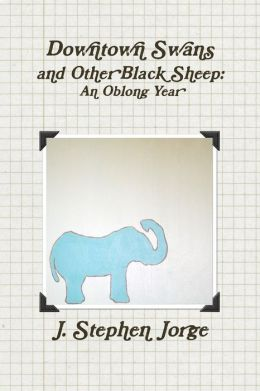 Downtown Swans and Other Black Sheep: An Oblong Year