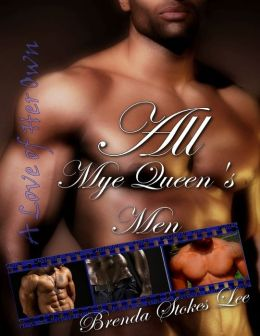 All Mye Queen's Men: A Love of Her Own