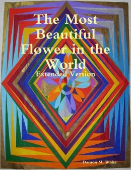 The Most Beautiful Flower in the World: Extended Version