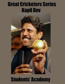 Great Cricketers Series: Kapil Dev