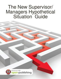 The New Supervisor/Managers Hypothetical Situation Guide