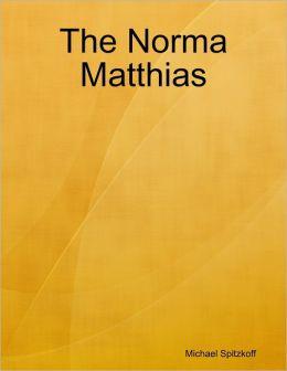 The Norma Matthias