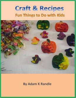 Craft & Recipes: Fun Things to Do with Kids