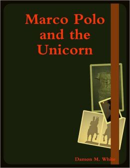Marco Polo and the Unicorn