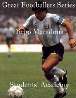 Great Footballers Series: Diego Maradona