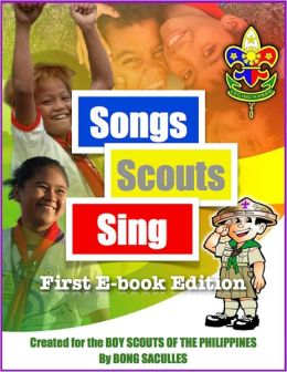 Songs Scouts Sing: First E-book Edition