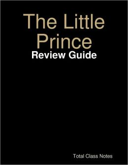 The Little Prince: Review Guide