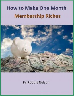 How to Make One Month Membership Riches