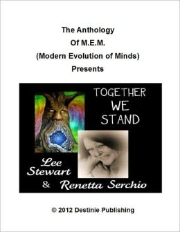The Anthology of M.E.M. (Modern Evolution of Minds) Presents Together We Stand