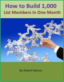 How to Build 1,000 List Members In One Month