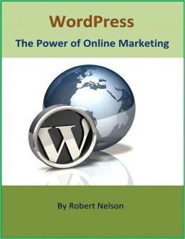WordPress: The Power of Online Marketing