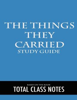 The Things They Carried: Review Guide