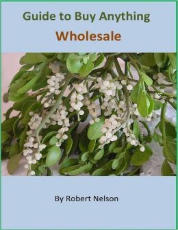 Guide to Buy Anything Wholesale