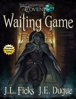 Waiting Game: The Chronicles of Covent: Tale One of the Shade Chronicles: Limited Illustrated Edition