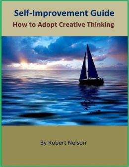 Self-Improvement Guide: How to Adopt Creative Thinking