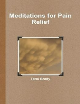 Meditations for Pain Relief