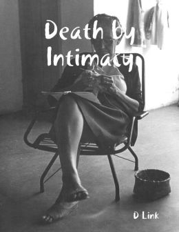 Death By Intimacy