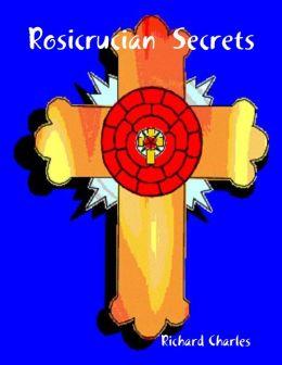Rosicrucian Secrets