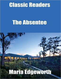 Classic Readers: The Absentee