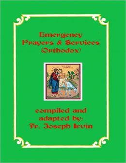Emergency Prayers & Services (Orthodox)