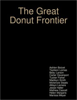 The Great Donut Frontier