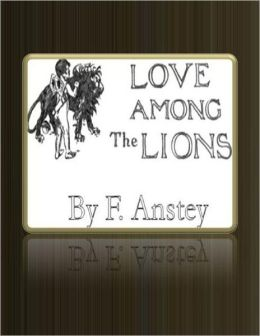 Love Among the Lions.