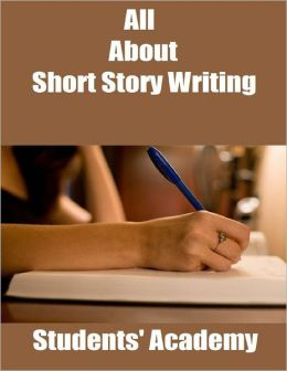 All About Short Story Writing