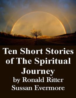 Ten Short Stories of the Spiritual Journey