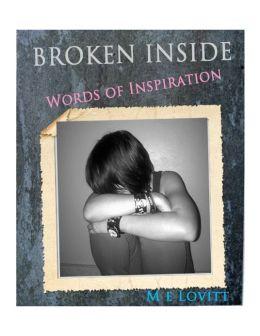 Broken Inside: Words of Inspiration
