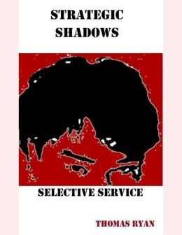 Strategic Shadows: Selective Service