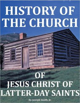 History of the Church of Jesus Christ of Latter-day Saints