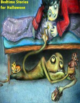 Bedtime Stories for Halloween