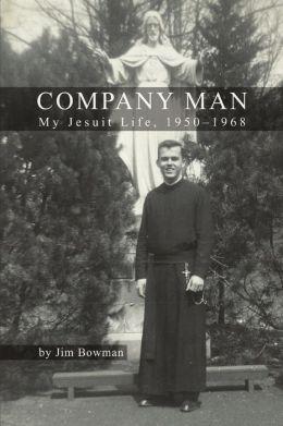 Company Man: My Jesuit Life, 1950-1968