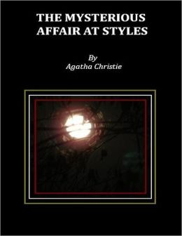 The Mysterious Affair at Styles.