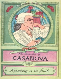 The Memoirs of Casanova: Adventures in the South