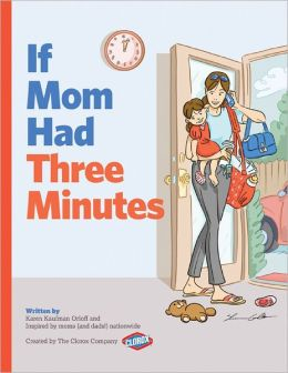 If Mom Had Three Minutes