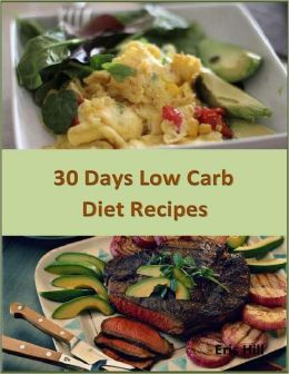 30 Days Low Carb Diet Recipes