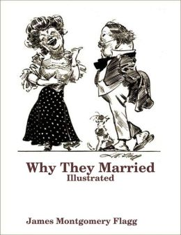 Why They Married: Illustrated