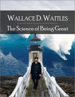 The Science of Being Great: The Secret Edition - Open Your Heart to the Real Power and Magic of Living Faith and Let the Heaven Be in You, Go Deep Inside Yourself and Back, Feel the Crazy and Divine Love and Live for Your Dreams