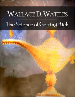 The Science of Getting Rich: The Secret Edition - Open Your Heart to the Real Power and Magic of Living Faith and Let the Heaven Be in You, Go Deep Inside Yourself and Back, Feel the Crazy and Divine Love and Live for Your Dreams