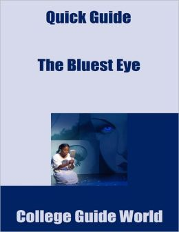 Quick Guide: The Bluest Eye